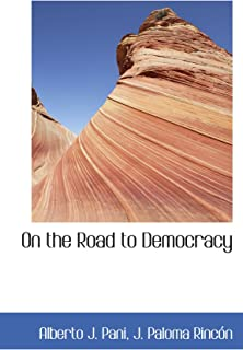 On the Road to Democracy