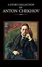 A STORY COLLECTION OF ANTON CHEKHOV