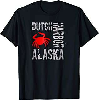 Dutch Harbor Alaska T Shirts - Alaskan Crab Fishing Shirt