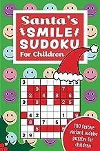 Santa's Smile Sudoku for Children: 100 festive variant sudoku puzzles for children