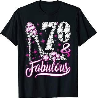 70 and Fabulous T-Shirt 70th Birthday Gift Women