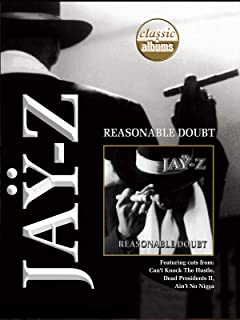 Jay-Z: Reasonable Doubt (Classic Albums)