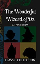 The Wonderful Wizard of Oz: with Illustrations (Classic Collection Book 15) (English Edition)
