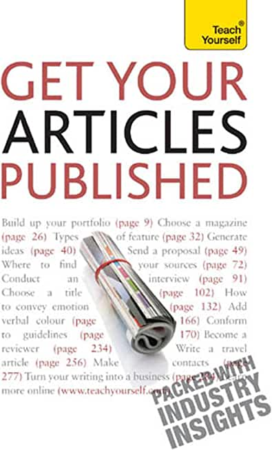 Get Your Articles Published: How to write great non-fiction for publication (Teach Yourself) (English Edition)