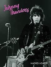 Johnny Thunders - Madrid Memory