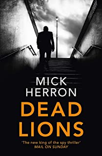 Dead Lions: Slough House Thriller 2