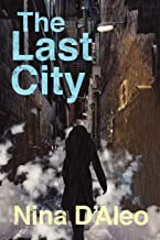 The Last City: The Demon War Chronicles 1