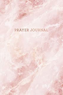 Prayer Journal: Pink Quartz Marble - Thanks, Prayer and Praise in Christ - Notebook for Women (6 x 9 - 100 pages)