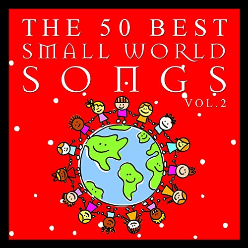 The 50 Best Small World Songs Vol.2 by The Harmony Group on ...