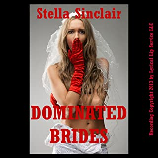 Dominated Brides: Five Rough and Reluctant Wedding Sex Erotica Stories