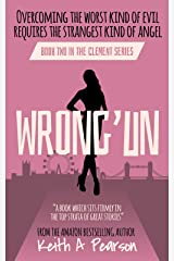 Wrong'un (Clement Book 2) Kindle Edition