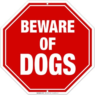 Beware of Dog Sign, 12x12 Octagon Shaped Rust Free Aluminum, Weather/Fade Resistant, Easy Mounting, Indoor/Outdoor Use, Made in USA by SIGO SIGNS