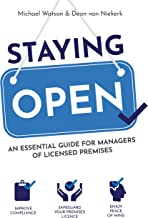 Staying Open: An Essential Guide for Managers of Licensed Premises