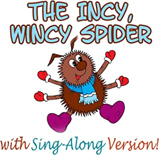 The Incy Wincy Spider (Sing-Along Version)