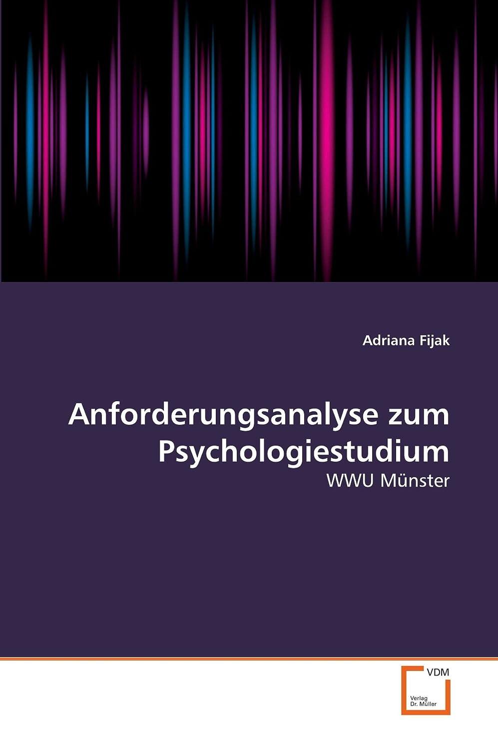 侵入最後に楽しいAnforderungsanalyse zum Psychologiestudium: WWU Muenster