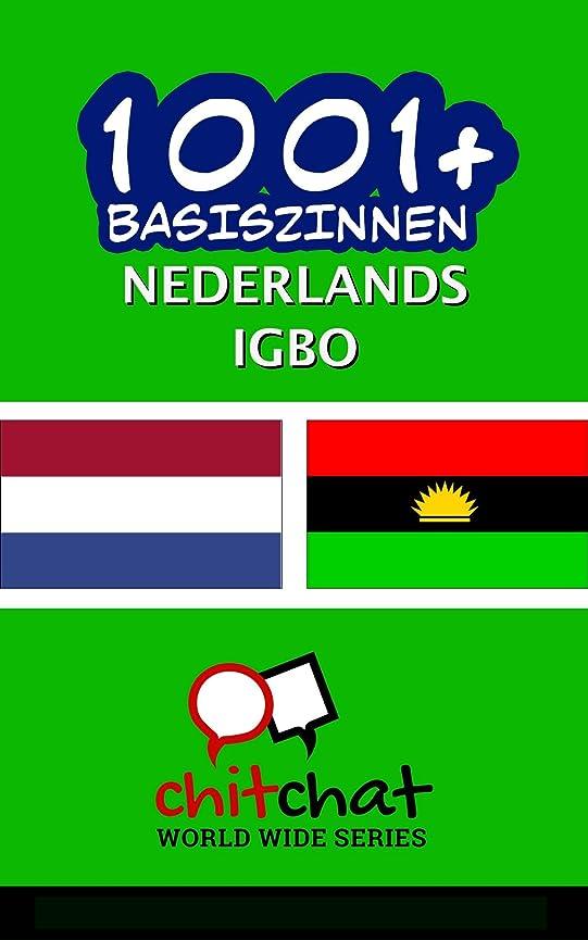 有害な抵抗力がある詐欺師1001+ basiszinnen Nederlands - Igbo (Dutch Edition)