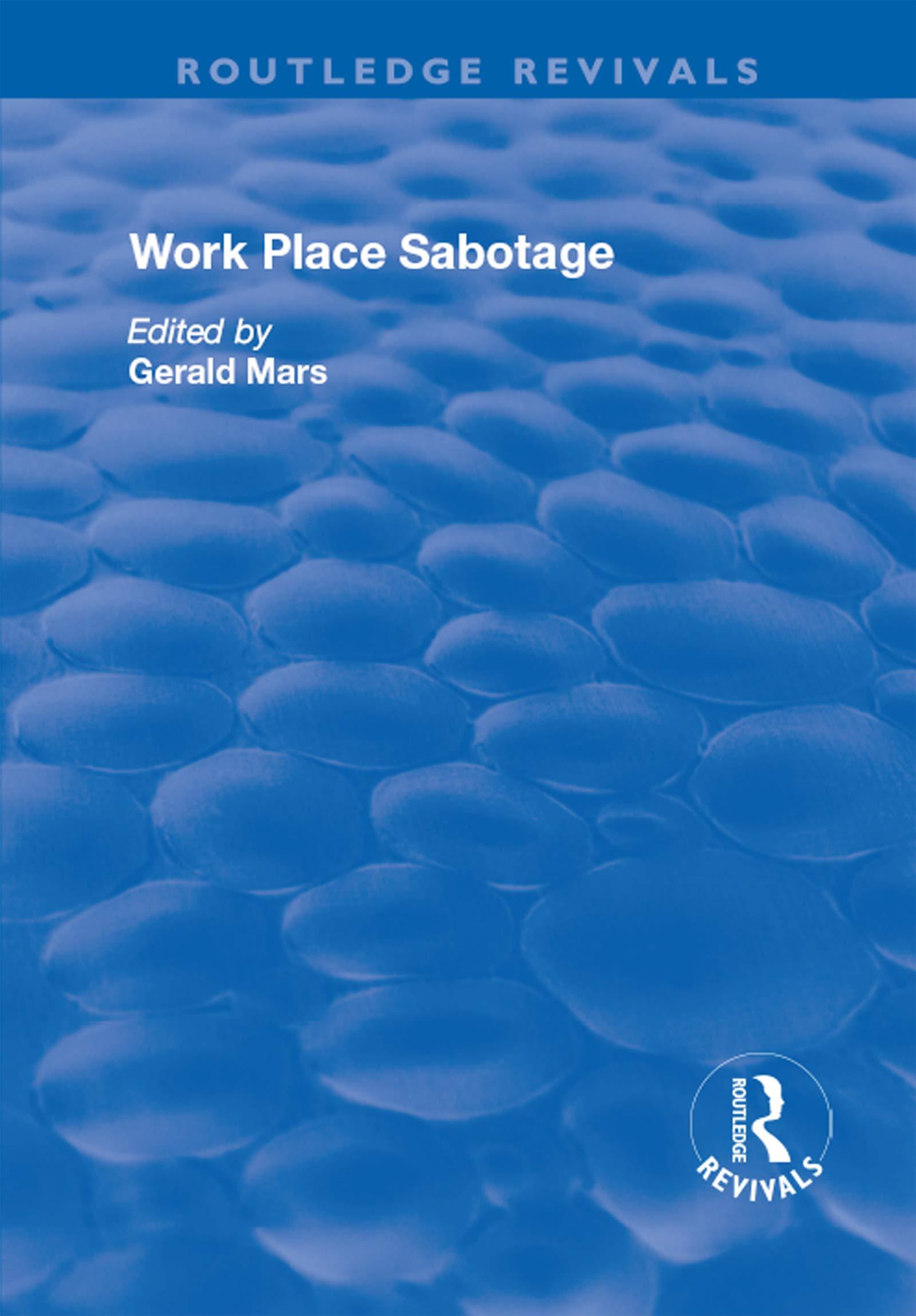 Work Place Sabotage (Routledge Revivals)