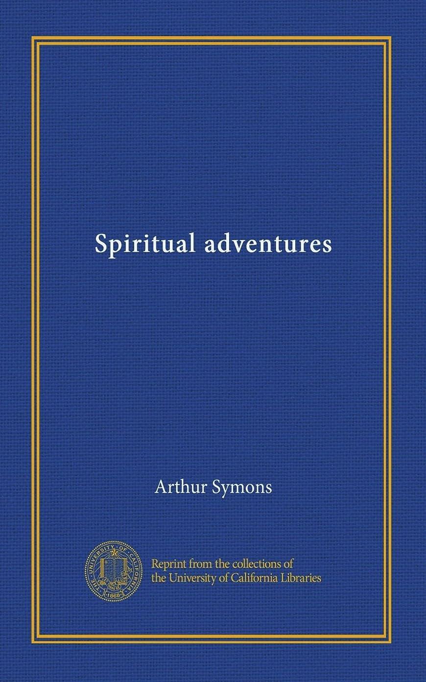 Spiritual adventures