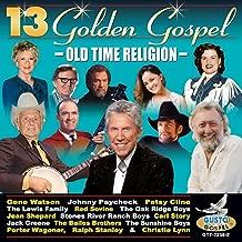 13 Golden Gospel - Old Time Religion