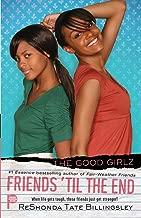 Friends 'til the End (6) (Good Girlz)