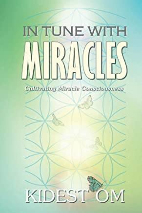 In Tune with Miracles: Cultivating Miracle Consciousness (English Edition)