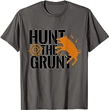 Hunt The Grunt Hog Pig Boar Hunting Season T-Shirt Gift