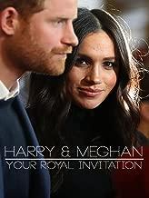Harry & Meghan: Your Royal Invitation