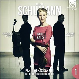 シューマン : ヴァイオリン協奏曲 | ピアノ三重奏曲 第3番 (Robert Schumann / Isabelle Faust | Jean-Guihen Queyras | Alexander Melnikov | Pablo Heras...