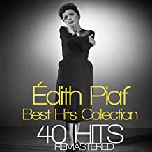 Édith Piaf 40 Best Hits Collection Remastered
