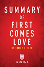 emily giffin first comes love summary