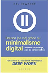 Réussir (sa vie) grâce au minimalisme digital (French Edition) Kindle Edition