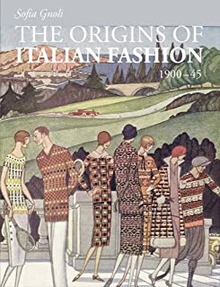 The Origins of Italian Fashion: 1900-1945