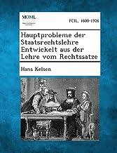 Hauptprobleme der Staatsrechtslehre Entwickelt aus der Lehre vom Rechtssatze (German Edition)