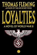 Loyalties: A Novel of World War II