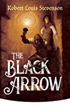The Black Arrow [Annotated] (English Edition)
