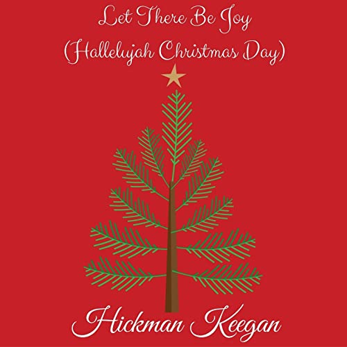 Christmas Hallelujah.Let There Be Joy Hallelujah Christmas Day Single By