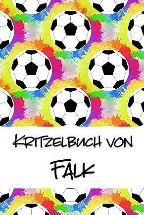 Kritzelbuch von Falk: Kritzel- und Malbuch mit leeren Seiten für deinen personalisierten Vornamen