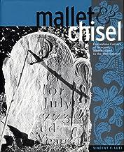 Mallet & Chisel: Gravestone Carvers of Newport, Rhode Island, in the Eighteenth Century