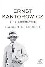Ernst Kantorowicz: Eine Biographie (German Edition)
