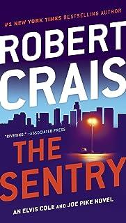 The Sentry (Elvis Cole and Joe Pike Book 14)