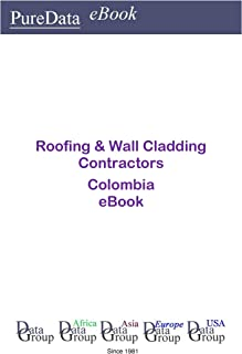Roofing & Wall Cladding Contractors in Columbia: Market Sales