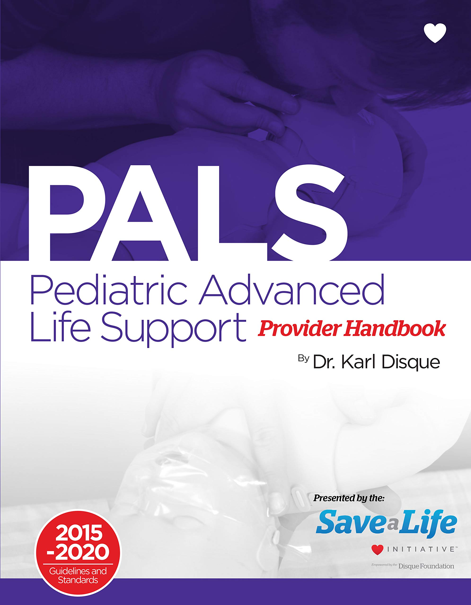 Pediatric Advanced Life Support (PALS) Certification Course Kit   Including Practice tests   Review of BLS and detailed in...