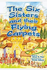 The Six Sisters and their Flying Carpets Kindle Edition