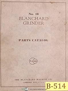 Blanchard No. 18, Surface Grinder, Parts List Manual