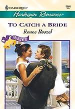 TO CATCH A BRIDE (Romance, 3660)