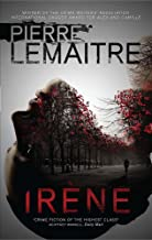 Irène: Book One of the Brigade Criminelle Trilogy (The Paris Crime Files)