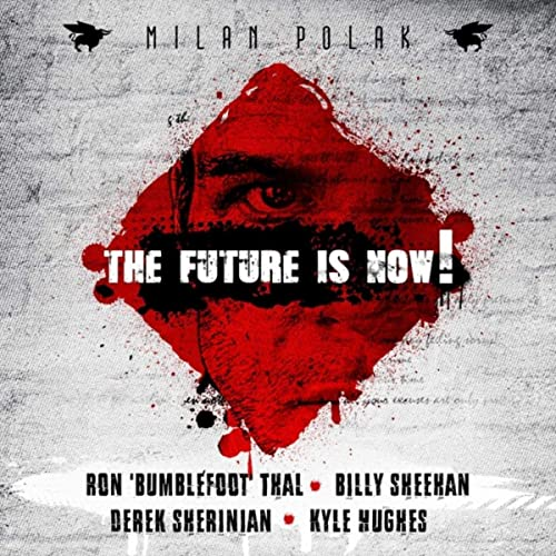 The Future Is Now! (feat. Ron