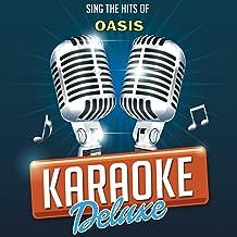 Acquiesce (Originally Performed By Oasis) [Karaoke Version]