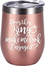 Does This Ring Make Me Look Engaged Wine Tumbler, Engagement Gift Idea for Bridal Shower, 12oz Insulated Wine Tumbler Wedding Gift for Fiance Newlyweds Couples Bride