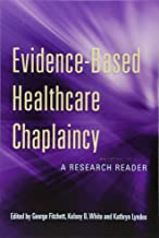 Evidence-Based Healthcare Chaplaincy
